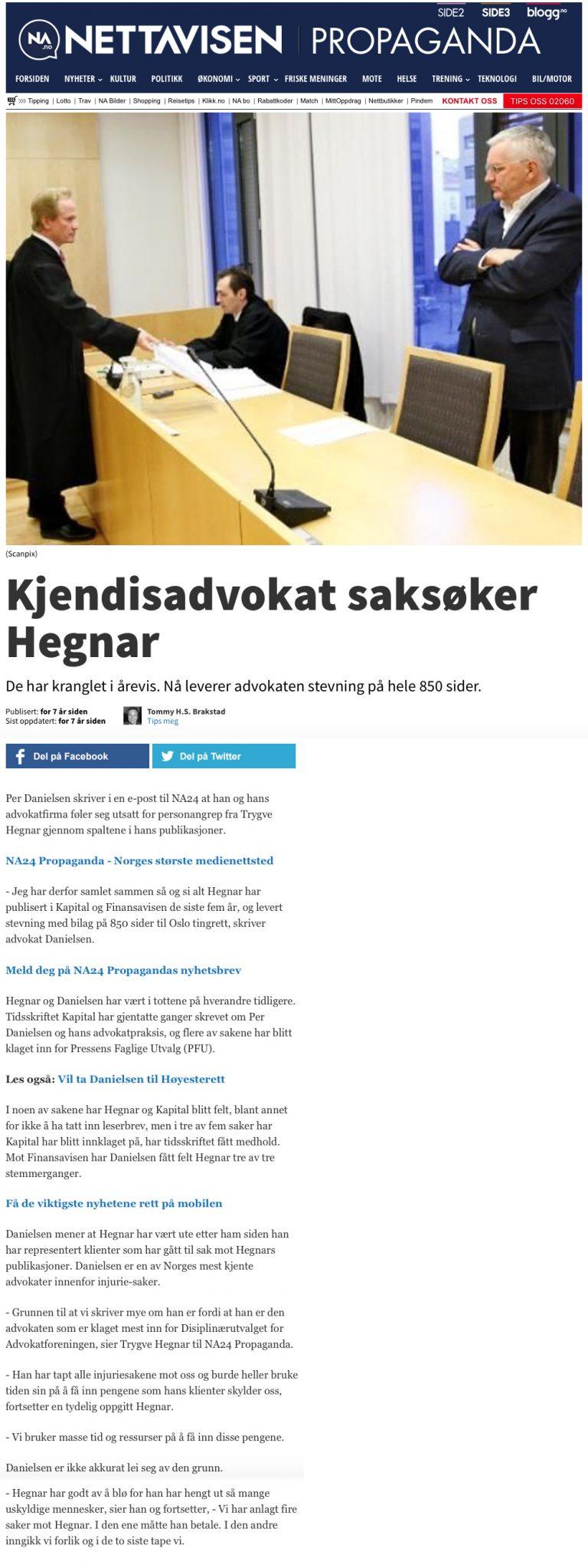 Ærekrenkelse Advokat saksøker Trygve Hegnar. Advokat Danielsen & Co. Per Danielsen. Advokat i Oslo.
