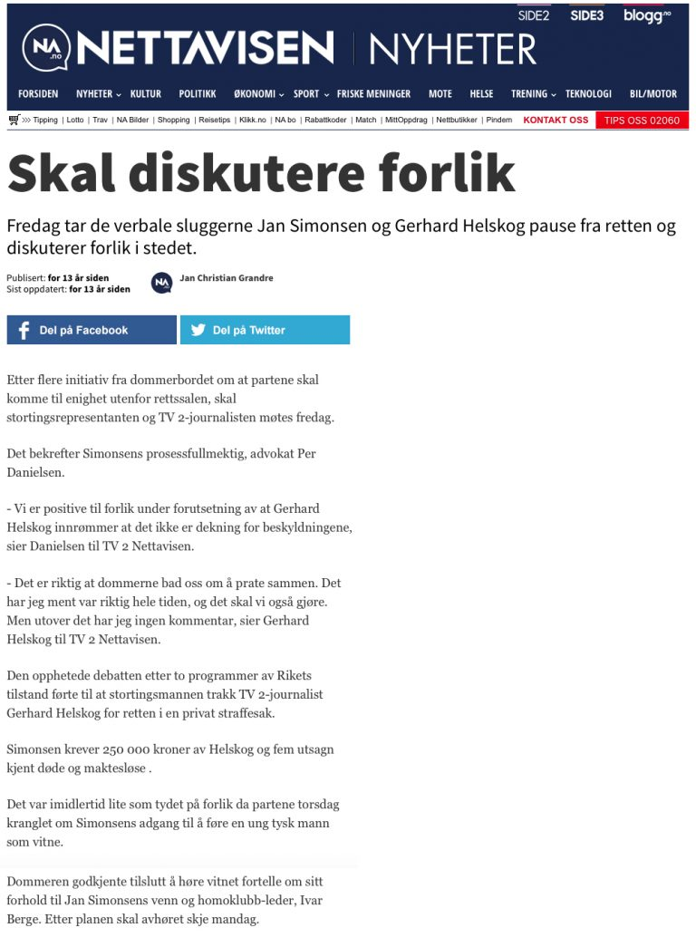 Ærekrenkelse Jan Simonsen mot Gerhard Helskog i TV2. Advokat Danielsen & Co. Per Danielsen. Advokat i Oslo.