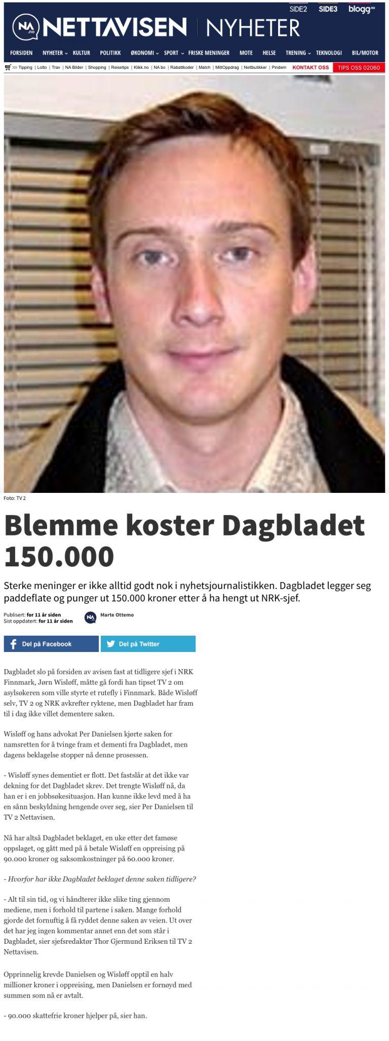 Ærekrenkelse NRK betaler 150.000. Advokat Danielsen & Co. Per Danielsen. Advokat i Oslo.