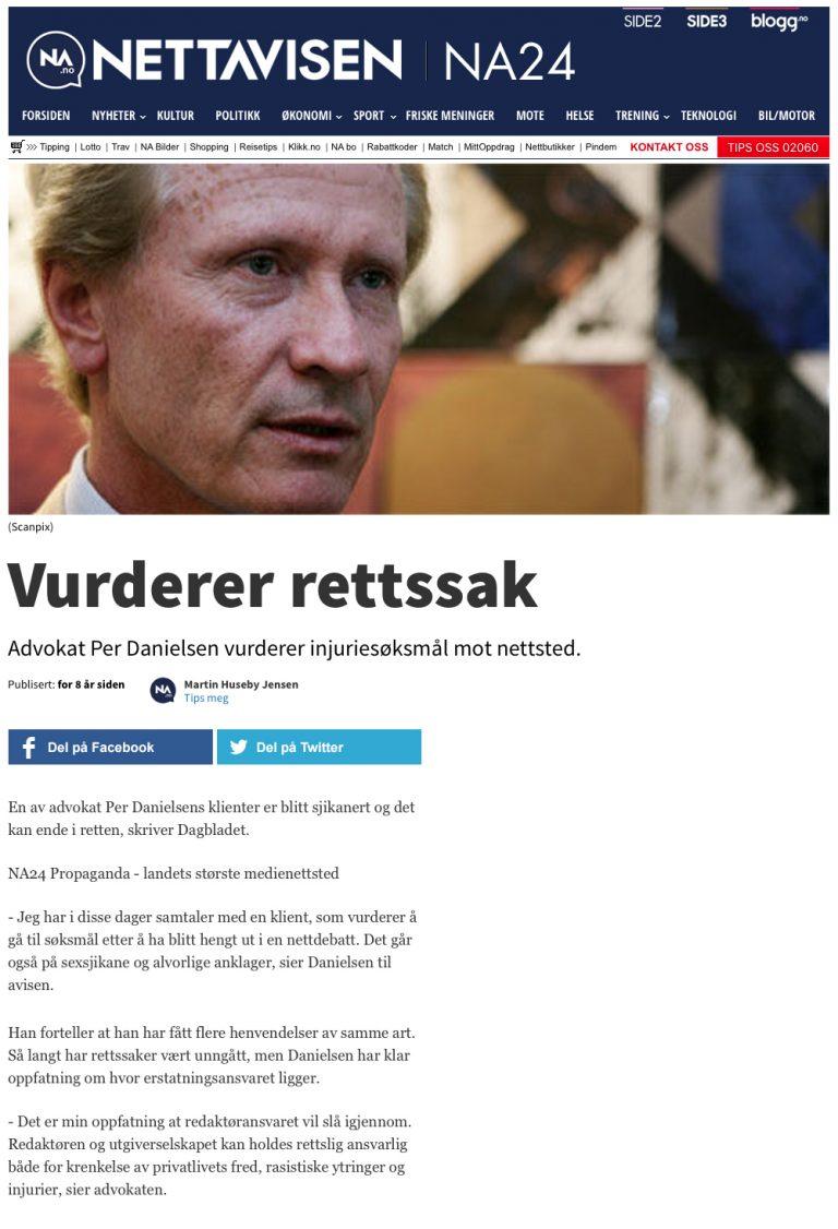 Ærekrenkelse Sak vedr. nettsjikane. Advokat Danielsen & Co. Per Danielsen. Advokat i Oslo.