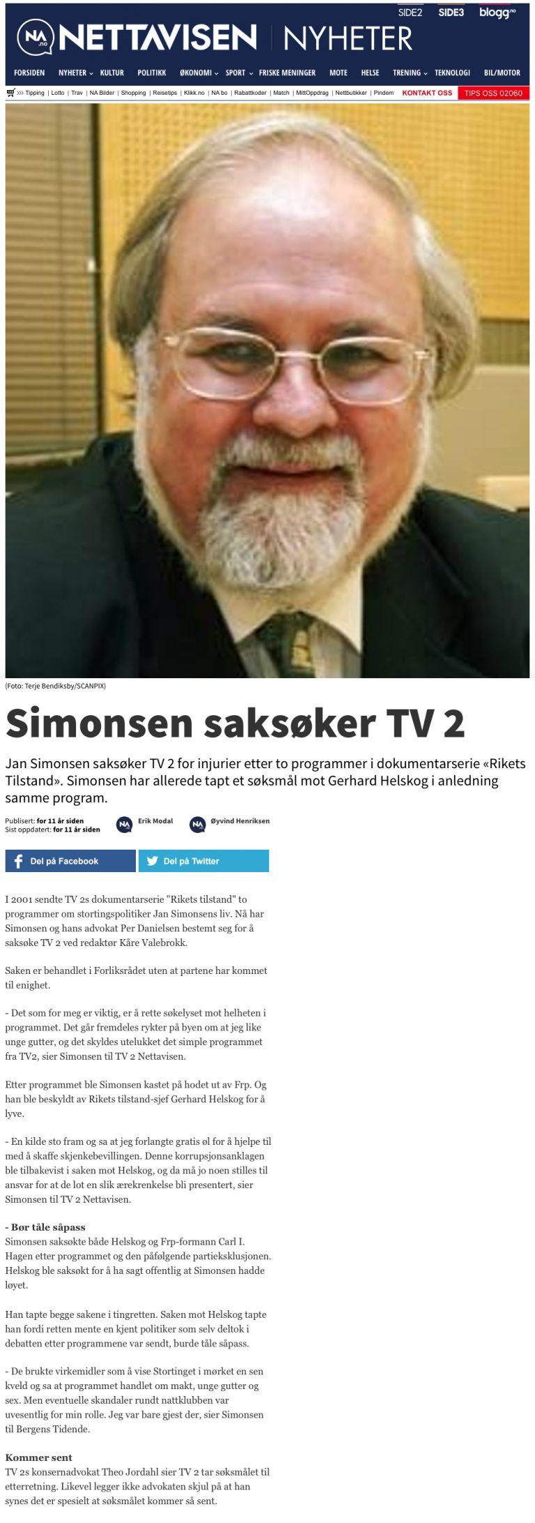 Ærekrenkelse Simonsen saksøker TV2. Advokat Danielsen & Co. Per Danielsen. Advokat i Oslo.
