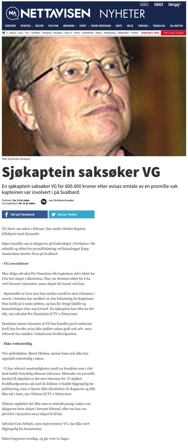Ærekrenkelse Sjøkaptein saksøker VG . Advokat Danielsen & Co. Per Danielsen. Advokat i Oslo.