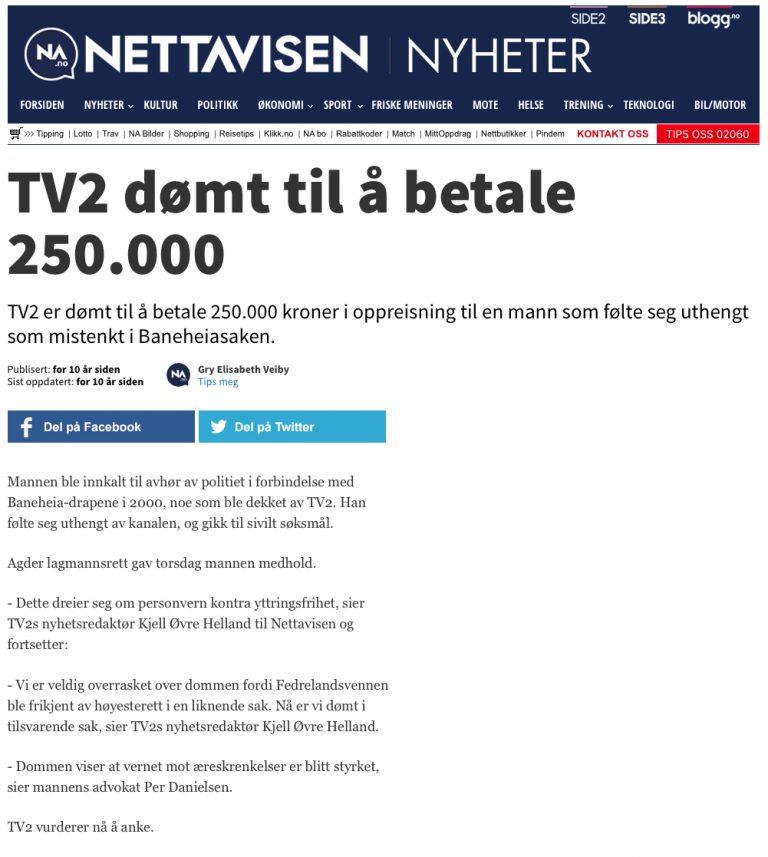Ærekrenkelse TV 2 dømt til 250 000. Advokat Danielsen & Co. Per Danielsen. Advokat i Oslo.
