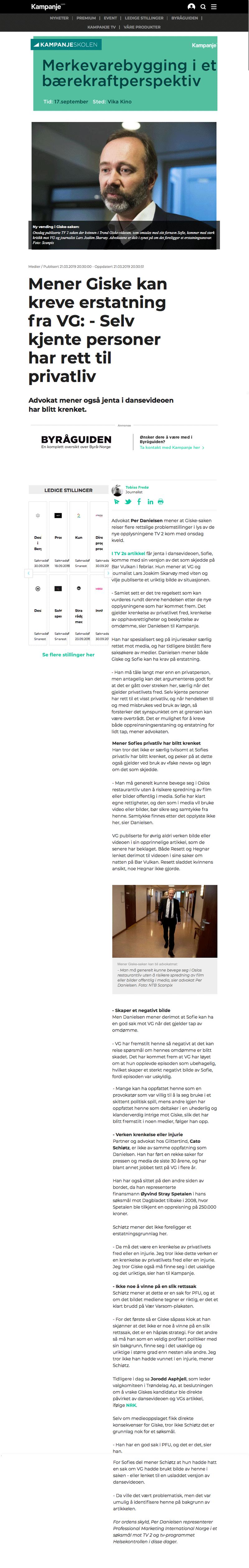 Mener Giske kan kreve erstatning av VG. Alminnelig praksis. Advokat Danielsen & Co. Per Danielsen. Advokat i Oslo.