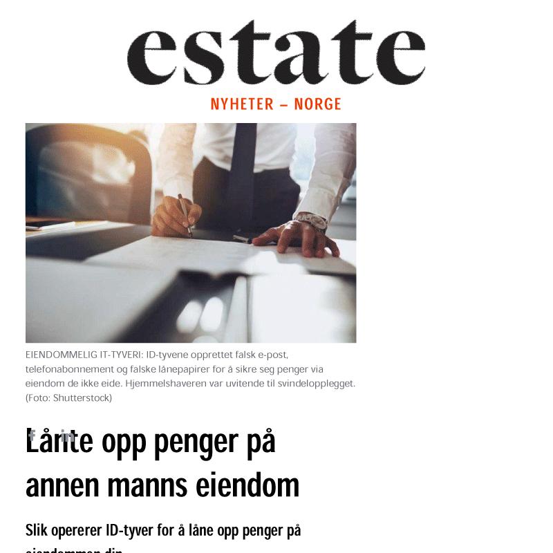 ID-Tyveri. Lånte penger i annen manns eiendom. Advokat Danielsen & Co. Per Danielsen. Advokat i Oslo.