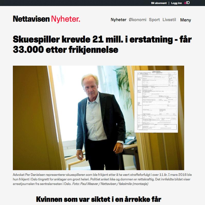 Skuespiller krevde 21 millioner i erstatning. Advokat Danielsen & Co. Per Danielsen. Advokat i Oslo.